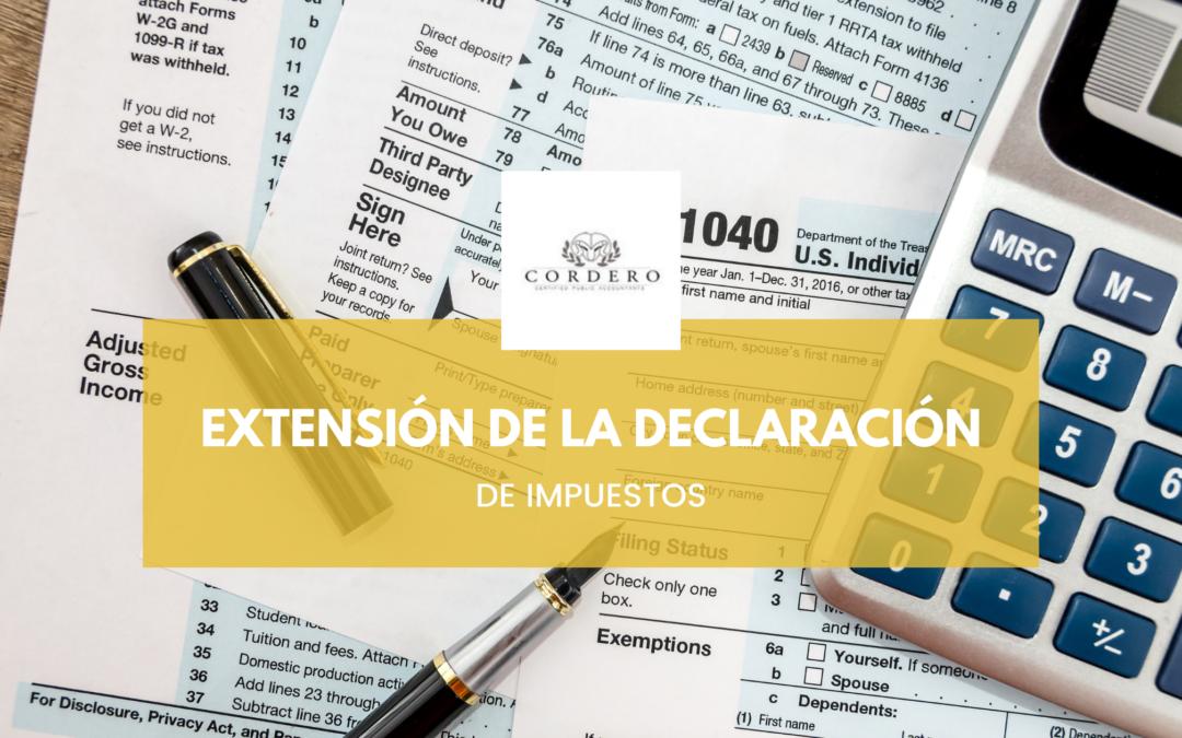 la extensión de la declaración de impuestos ante el IRS